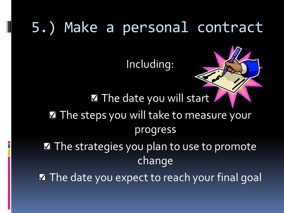 5.) Make a personal contract