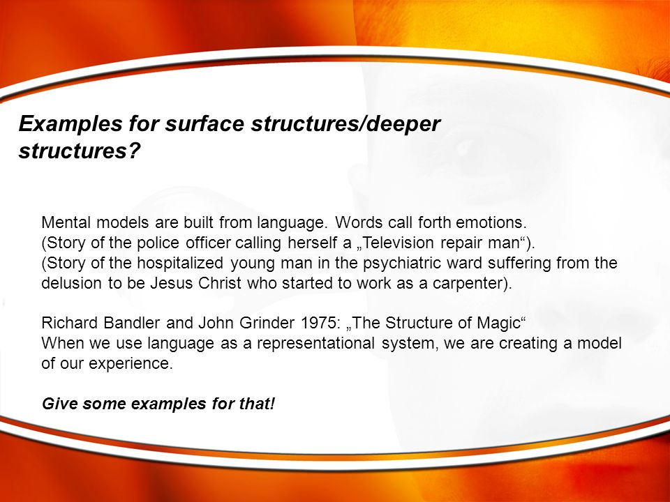 Examples for surface structures/deeper structures