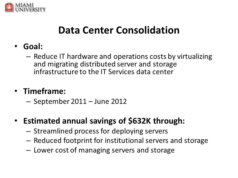 Data Center Consolidation