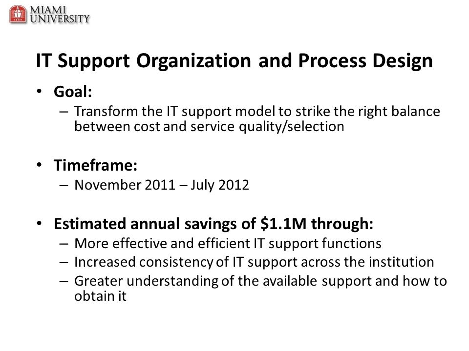 IT Support Organization and Process Design