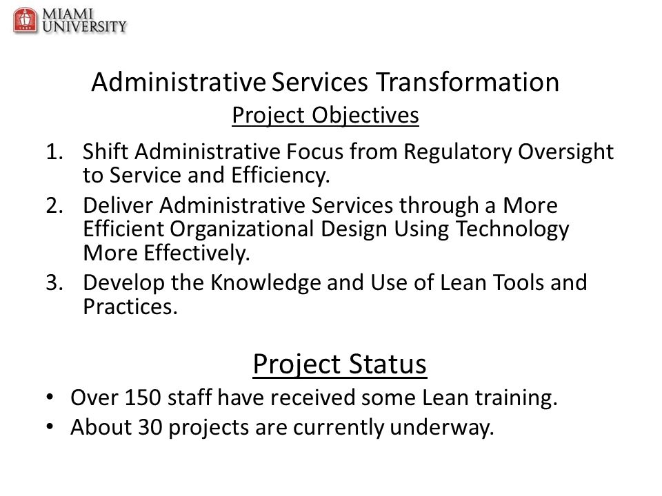 Administrative Services Transformation Project Objectives
