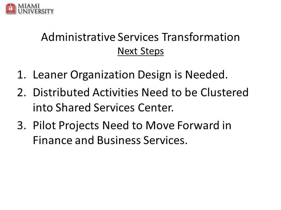 Administrative Services Transformation Next Steps