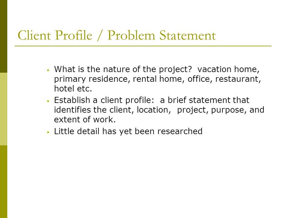Client Profile / Problem Statement