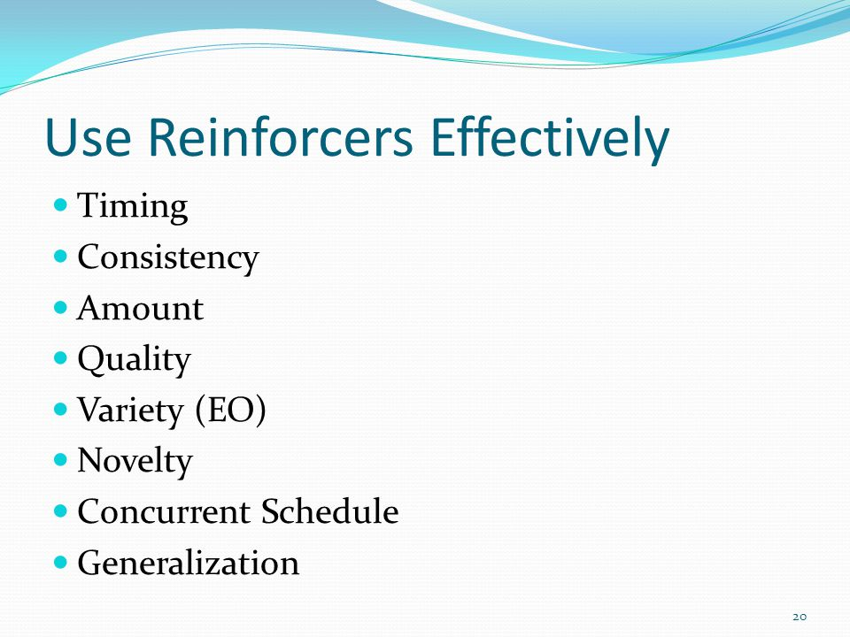 Use Reinforcers Effectively