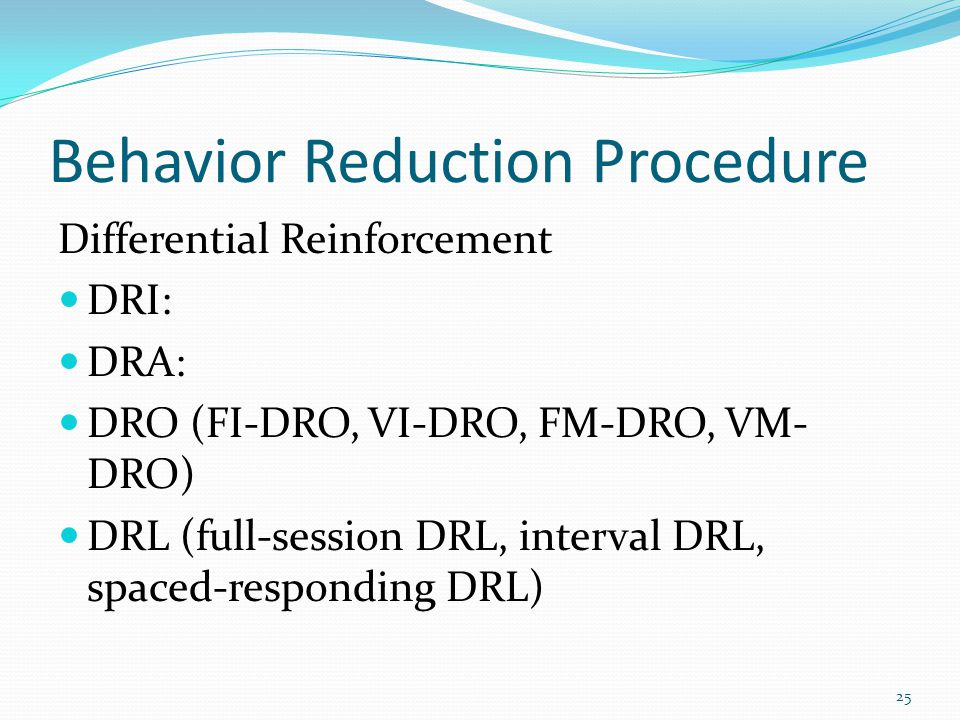 Behavior Reduction Procedure