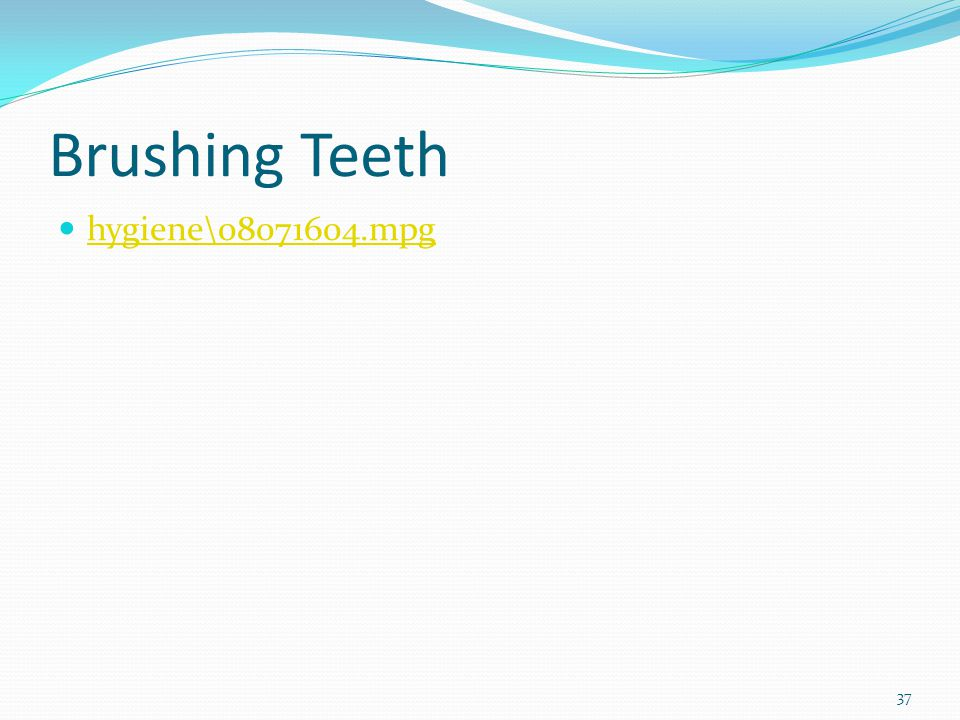 Brushing Teeth hygiene\08071604.mpg