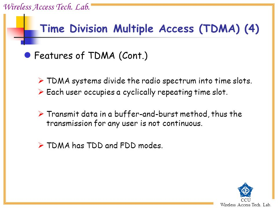 Time Division Multiple Access (TDMA) (4)