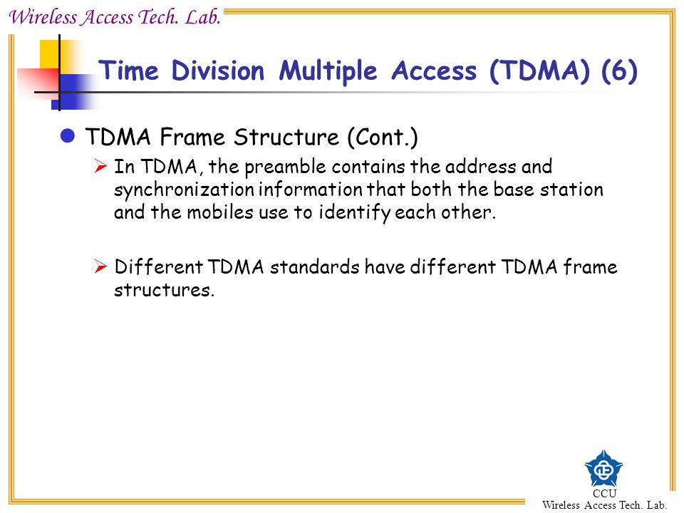 Time Division Multiple Access (TDMA) (6)