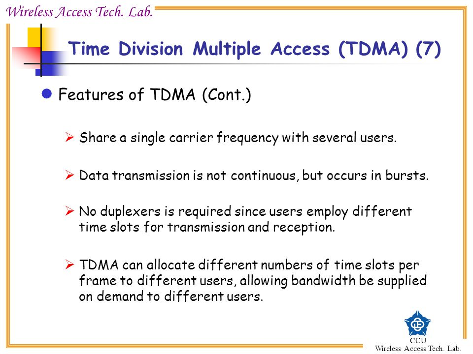 Time Division Multiple Access (TDMA) (7)