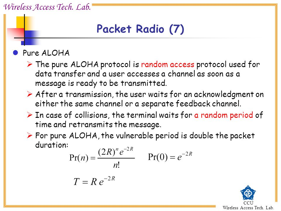 Packet Radio (7) Pure ALOHA