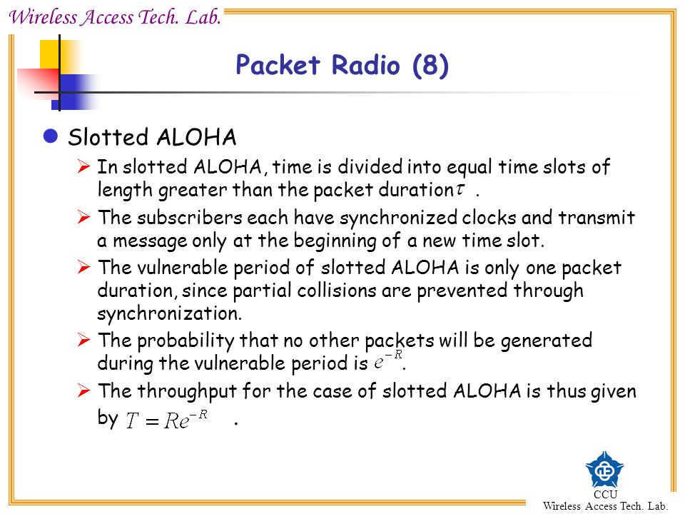 Packet Radio (8) Slotted ALOHA