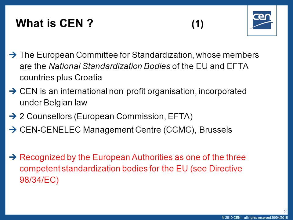 What is CEN (1)