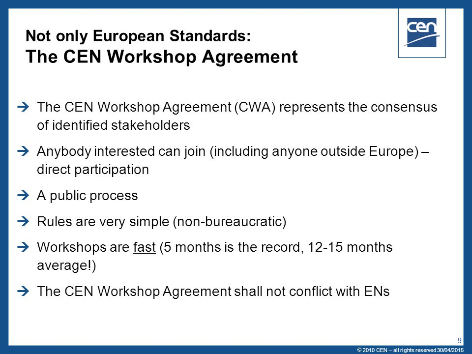 Not only European Standards: The CEN Workshop Agreement