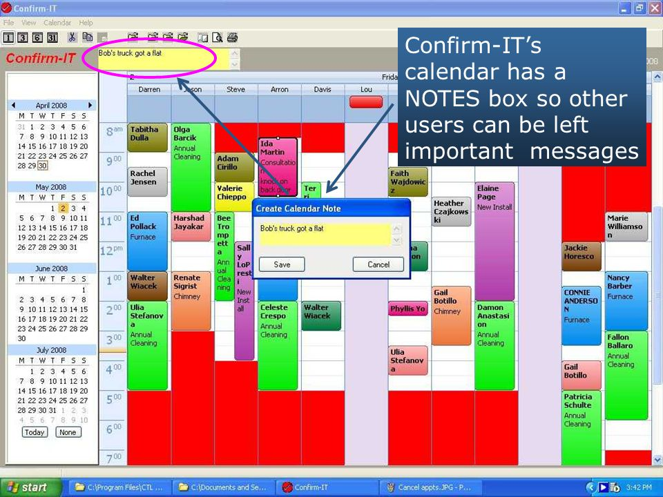 Confirm-IT's calendar has a NOTES box so other users can be left important messages