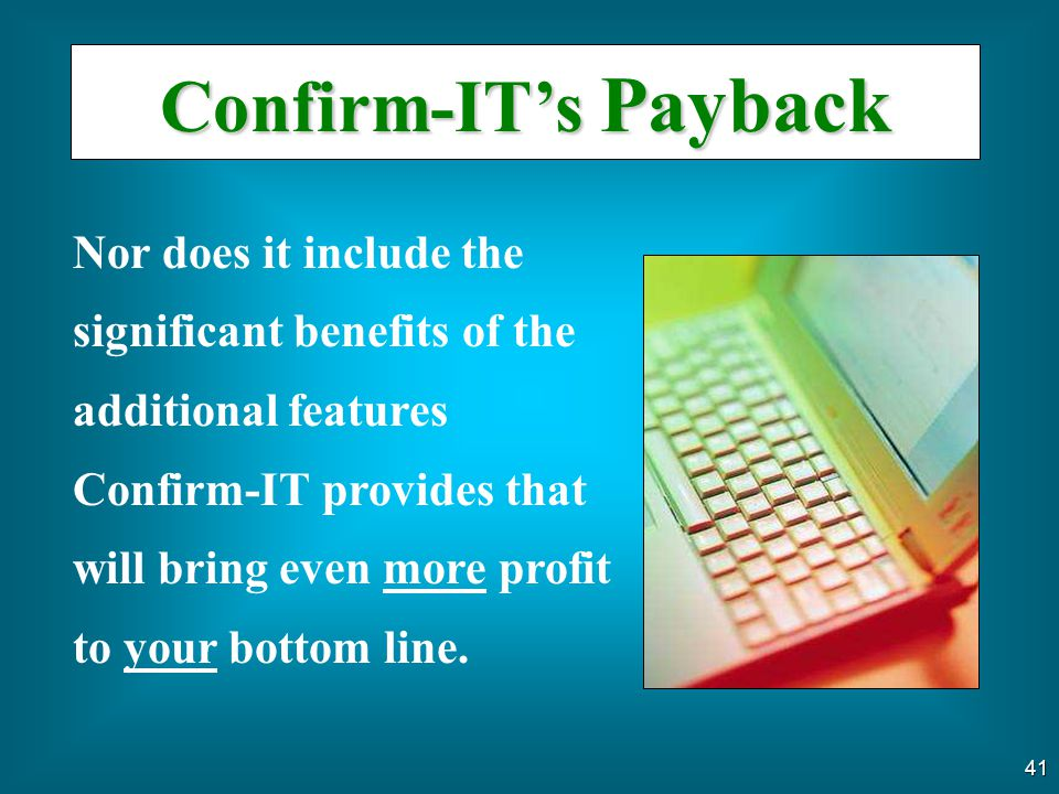 Confirm-IT's Payback