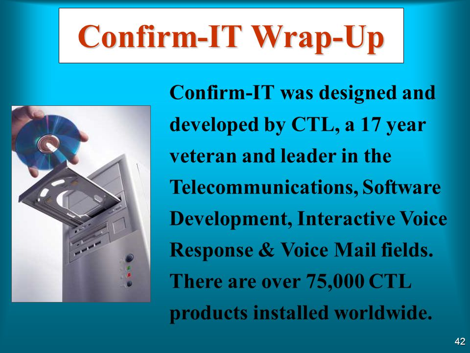 Confirm-IT Wrap-Up
