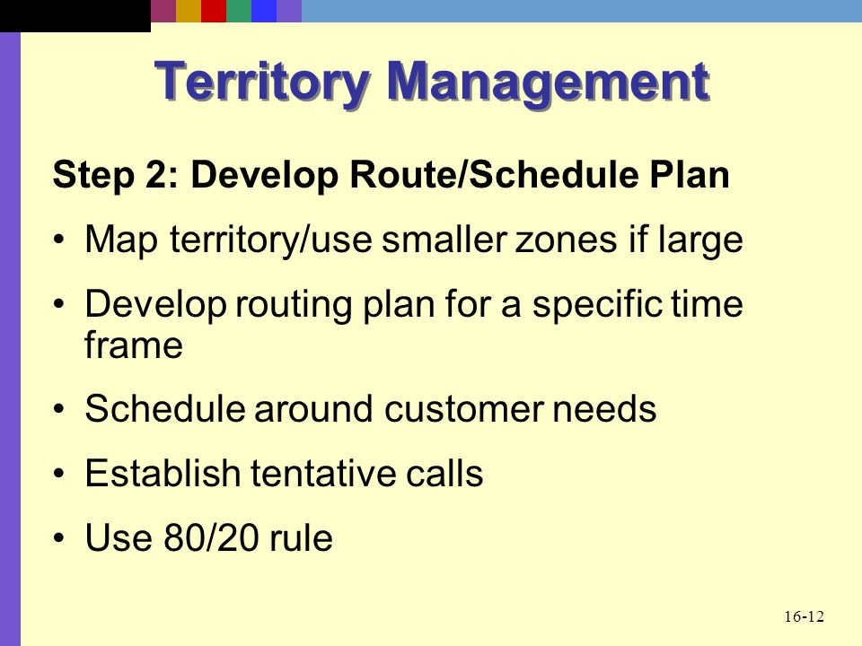 Territory Management Step 2: Develop Route/Schedule Plan