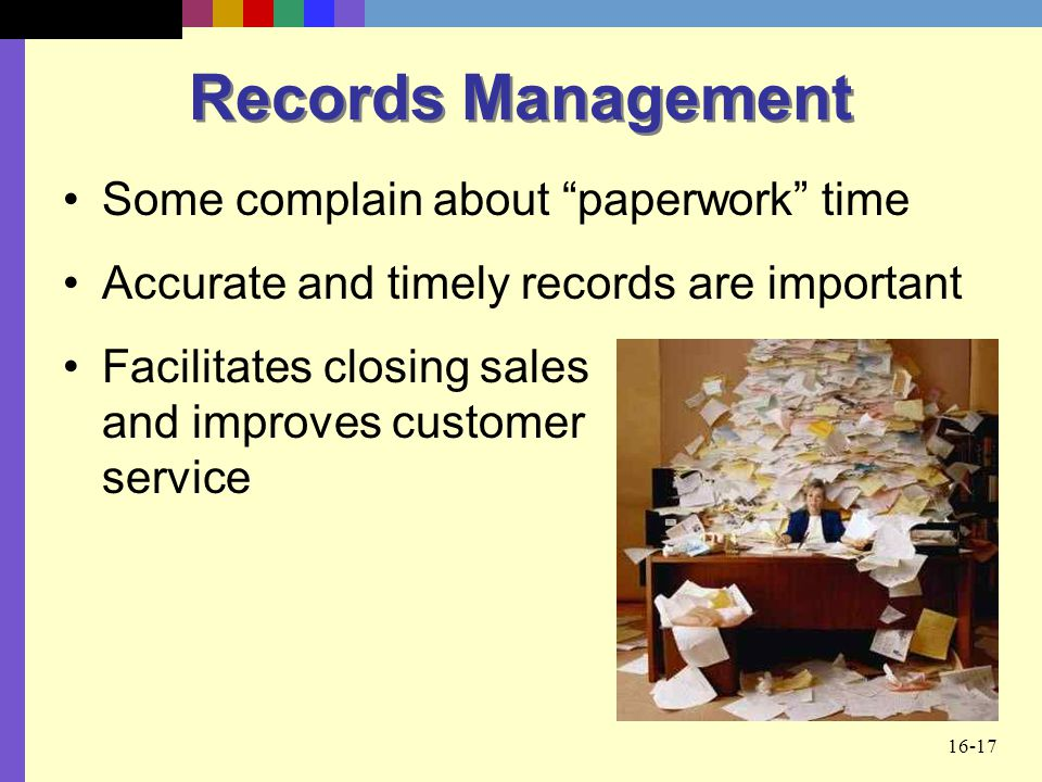 Records Management Some complain about paperwork time