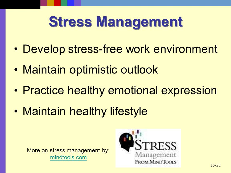 More on stress management by: mindtools.com