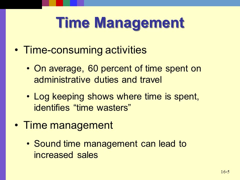 Time Management Time-consuming activities Time management