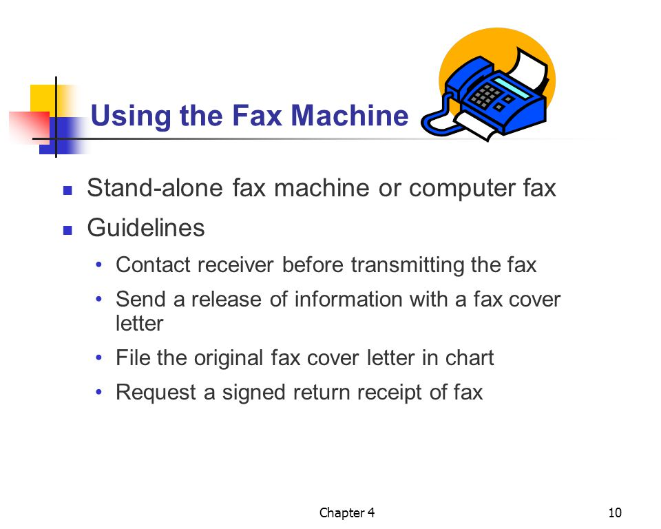 Using the Fax Machine Stand-alone fax machine or computer fax