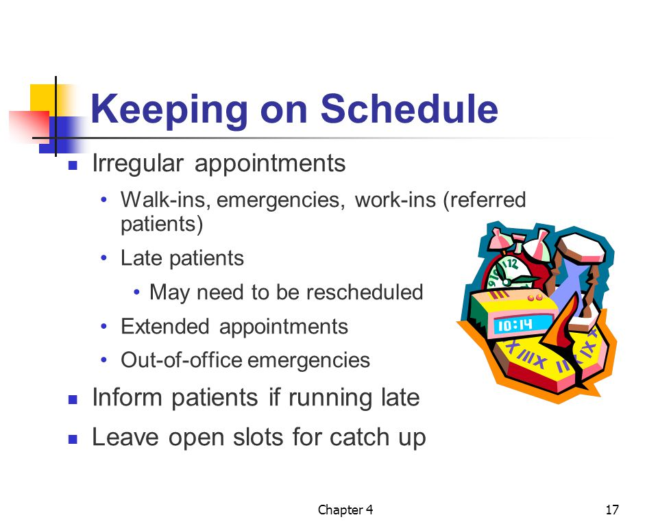 Keeping on Schedule Irregular appointments