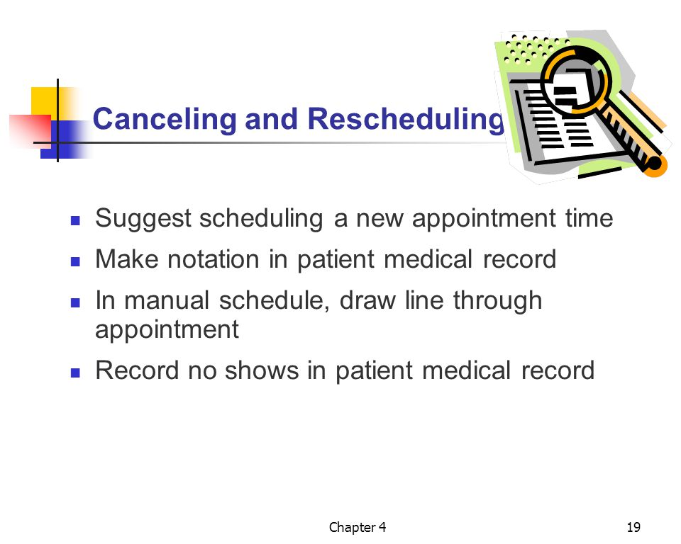 Canceling and Rescheduling