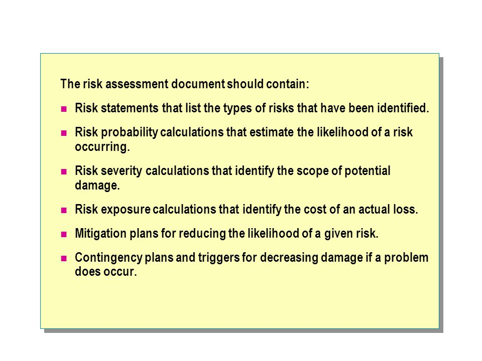 The risk assessment document should contain: