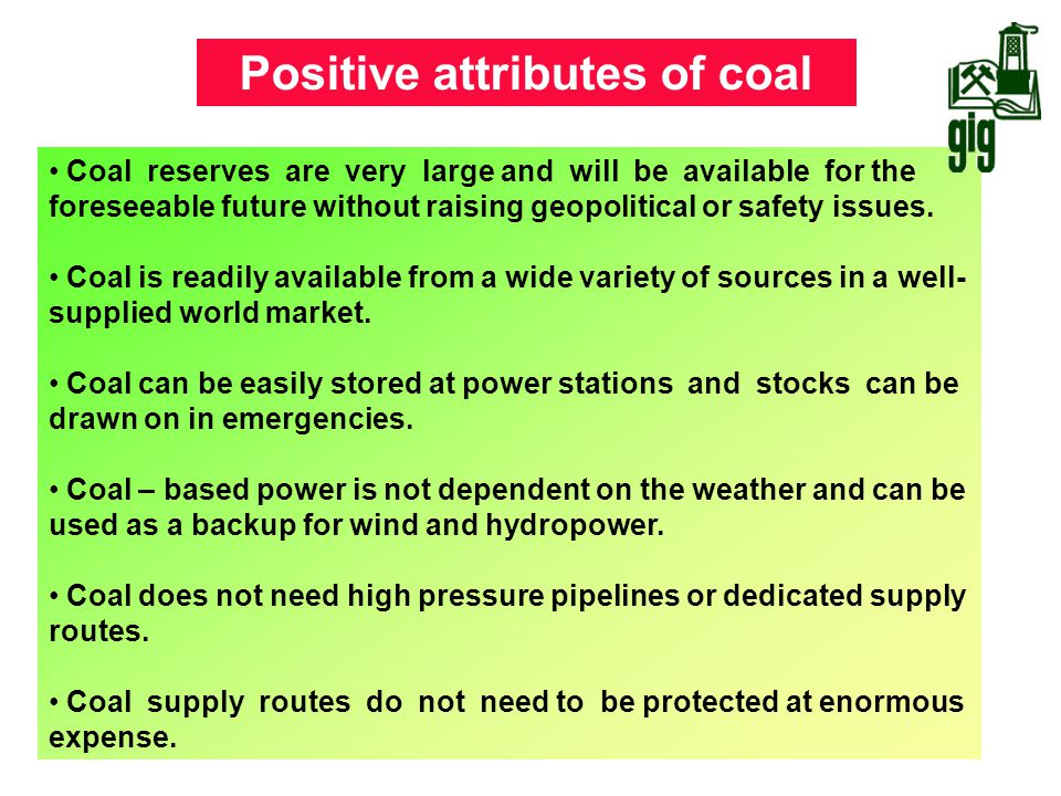 Positive attributes of coal