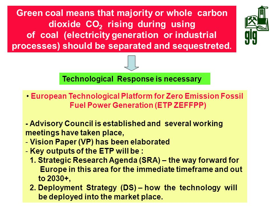 Green coal means that majority or whole carbon dioxide CO2 rising during using