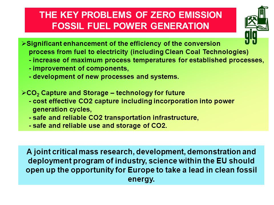 THE KEY PROBLEMS OF ZERO EMISSION FOSSIL FUEL POWER GENERATION