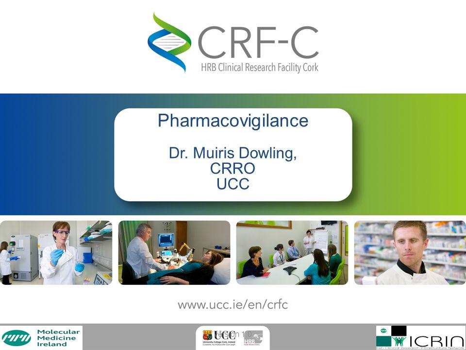 Pharmacovigilance Dr. Muiris Dowling,