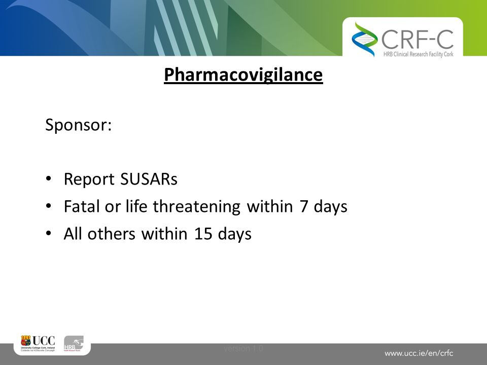 Pharmacovigilance Sponsor: Report SUSARs