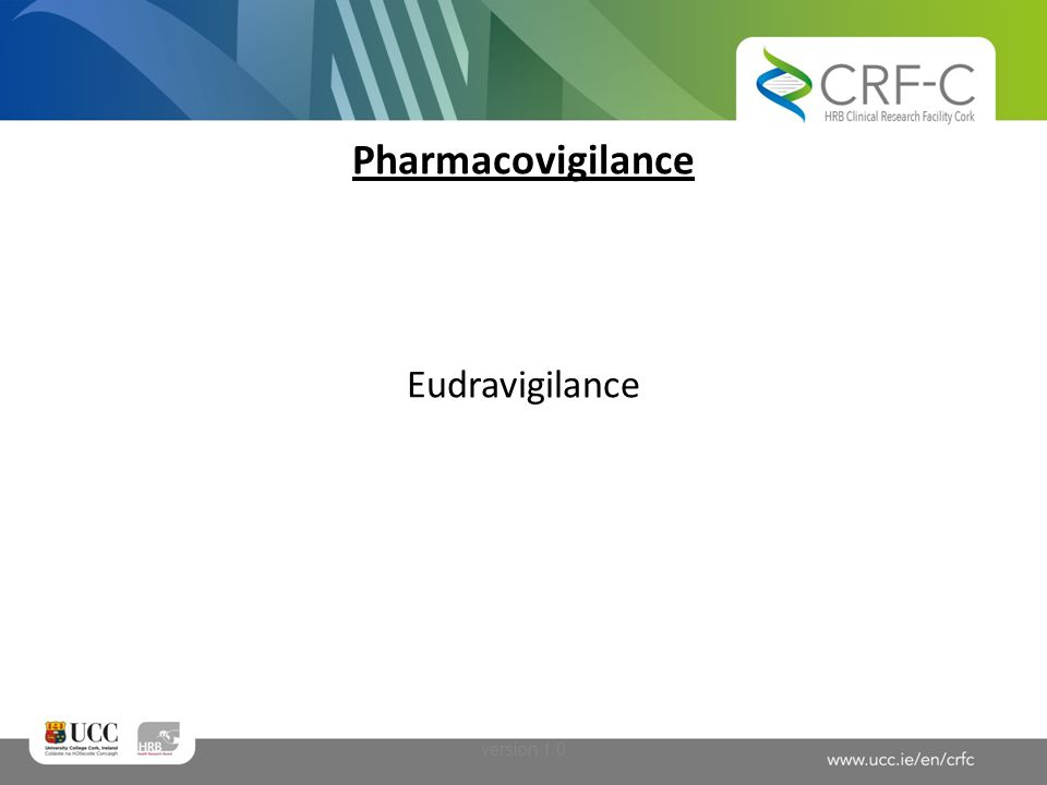 Pharmacovigilance Eudravigilance version 1.0