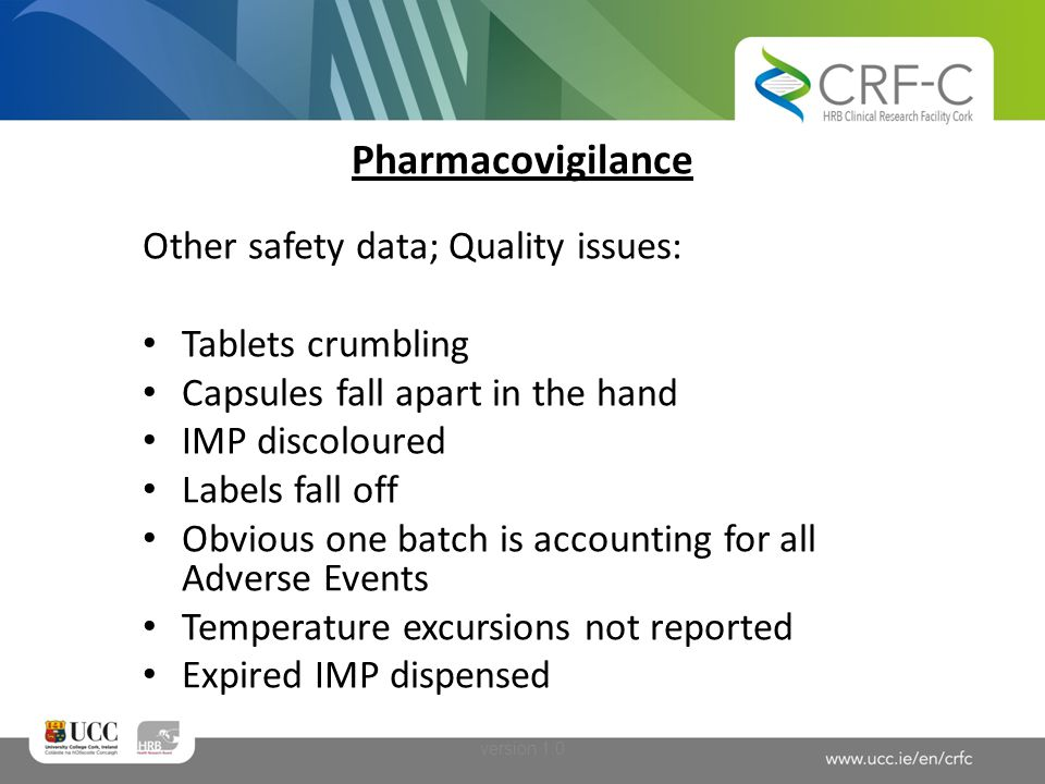 Pharmacovigilance Other safety data; Quality issues: Tablets crumbling