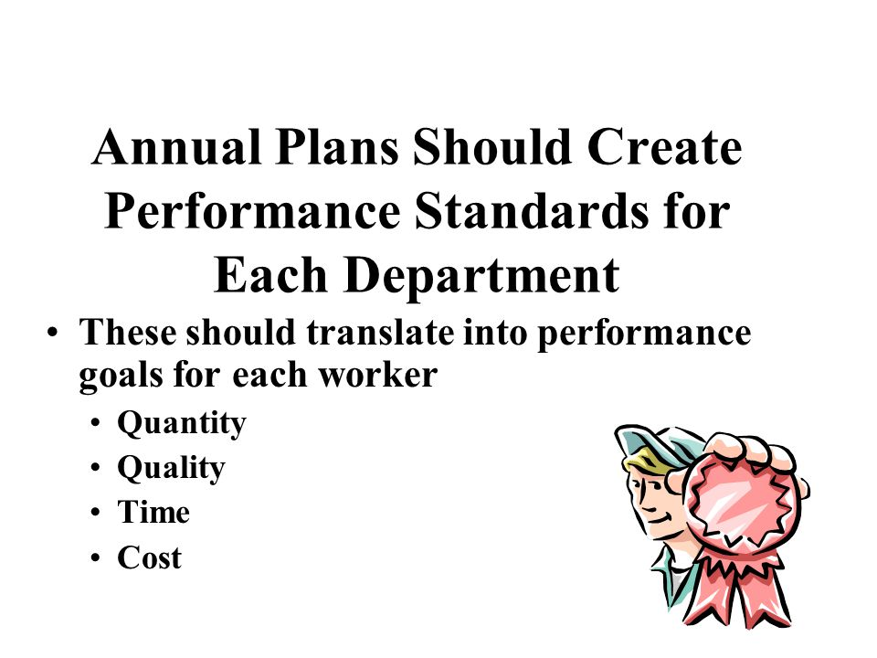 Annual Plans Should Create Performance Standards for Each Department