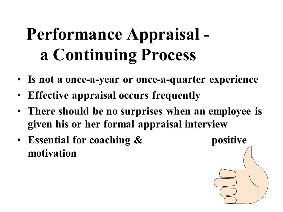 Performance Appraisal - a Continuing Process