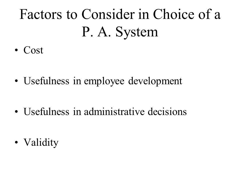 Factors to Consider in Choice of a P. A. System