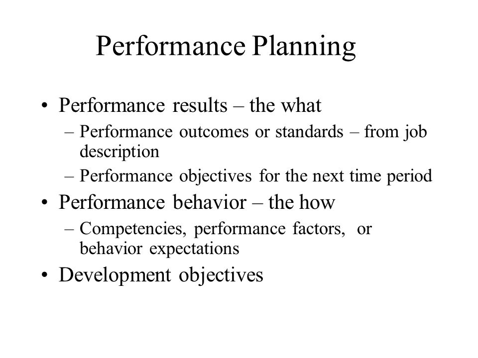 Performance Planning Performance results – the what