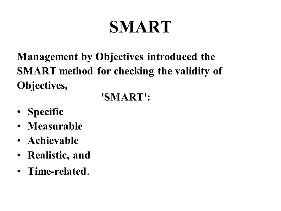 SMART Management by Objectives introduced the
