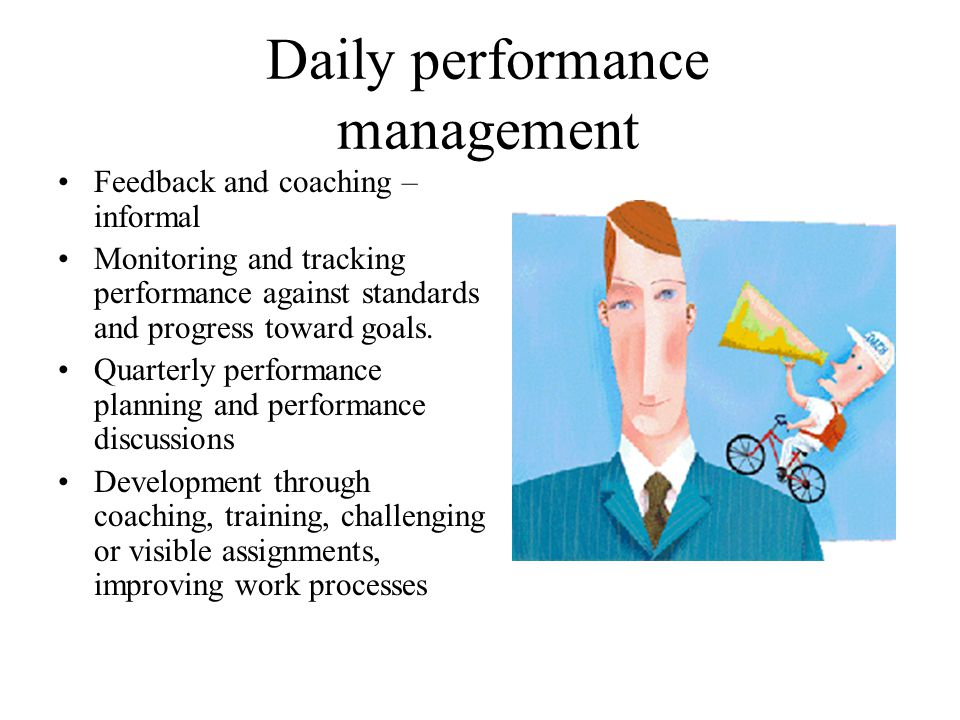 Daily performance management