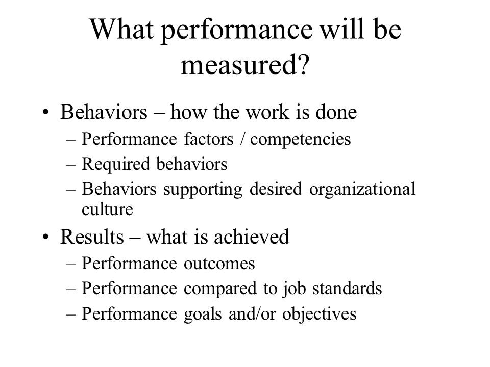 What performance will be measured