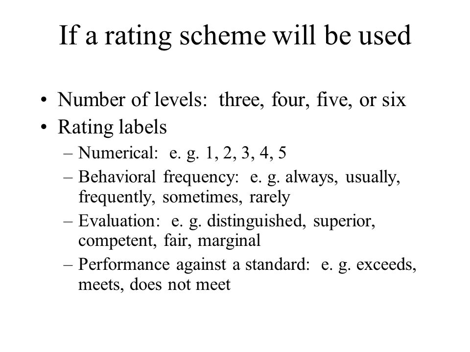 If a rating scheme will be used