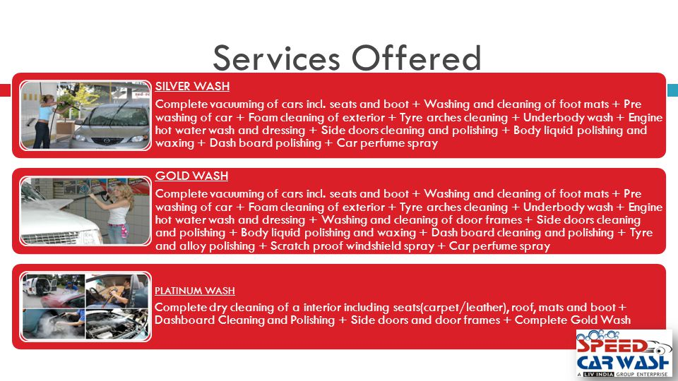 Services Offered SILVER WASH