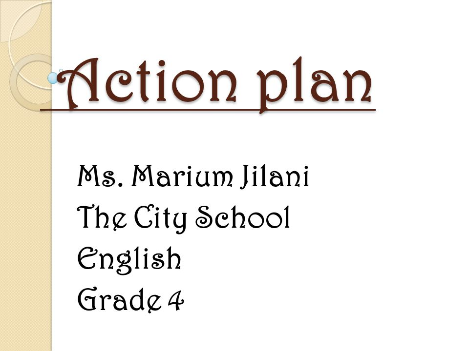 Ms. Marium Jilani The City School English Grade 4