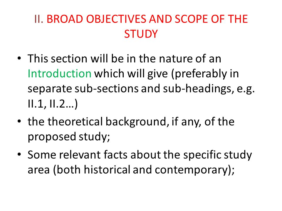 II. BROAD OBJECTIVES AND SCOPE OF THE STUDY