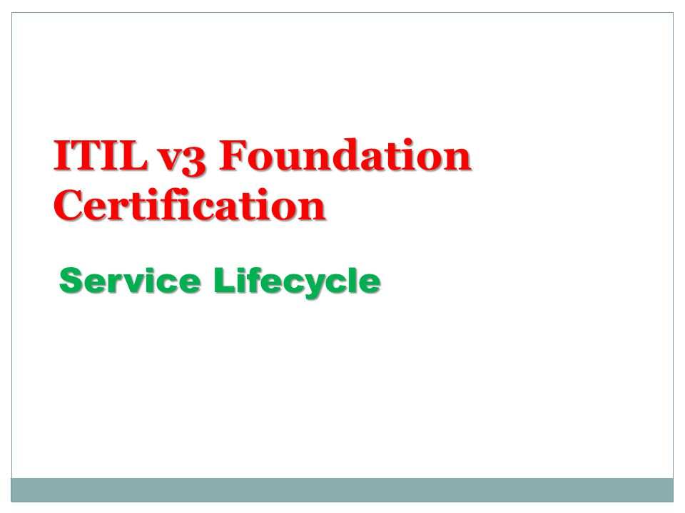 Itil V3 Foundation Certification Ppt Video Online Download
