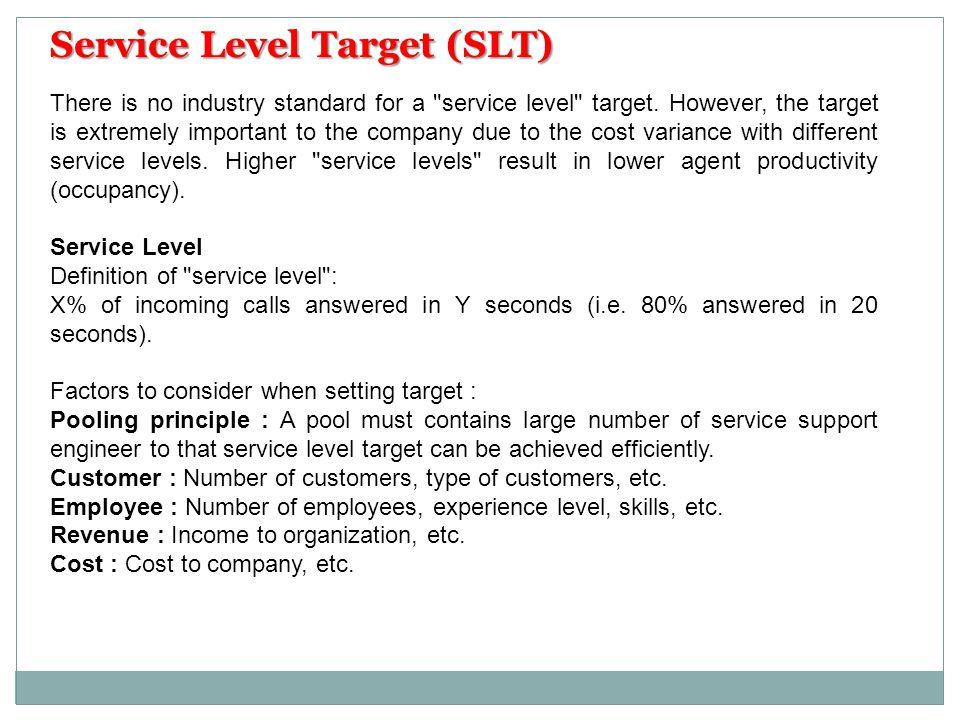 Service Level Target (SLT)