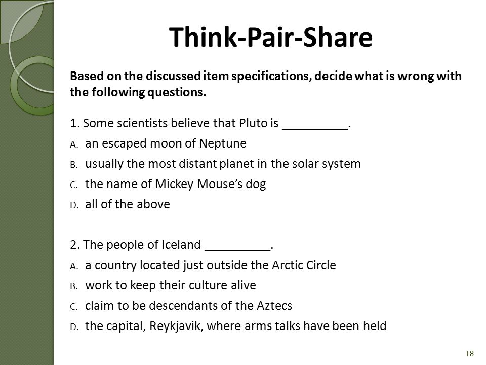 Think-Pair-Share Based on the discussed item specifications, decide what is wrong with the following questions.