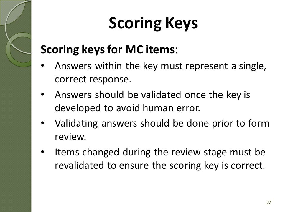 Scoring Keys Scoring keys for MC items: